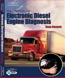 Modern Diesel Technology : Electronic Diesel Engine Diagnosis, Bennett, Sean, 1401870791