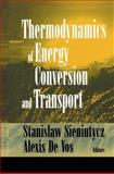 Thermodynamics of Energy Conversion and Transport, , 1461270790