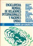 Enciclopedia Mundial de Relaciones Internacionales y Naciones Unidas, Osmanczyk, Edmund Jan, 8437500796