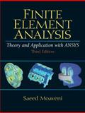 Finite Element Analysis Theory and Application with ANSYS, Moaveni, Saeed, 0131890808