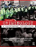 Criminology : A Sociological Introduction, Carrabine, Eamonn and Cox, Pam, 0415640806