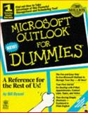 Microsoft Outlook for Dummies, Bill Dyszel and Dummies Technical Press Staff, 0764500805