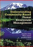 Understanding Community-Based Forest Ecosystem Management, Jonathan P Kusel, Gerald J Gray, Maia J Enzer, 1560220805