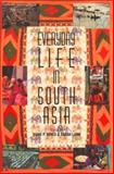 Everyday Life in South Asia, , 0253340802