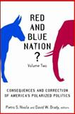 Red and Blue Nation? Vol. 2 : Consequences and Correction of America's Polarized Politics, , 0815760809