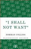 'I Shall Not Want', Norman Collins, 1448200806