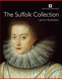 The Suffolk Collection : Catalogue of Paintings, Houliston, Laura, 1848020805