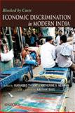 Blocked by Caste : Economic Discrimination and Social Exclusion in Modern India, , 0198060807