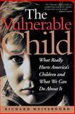 Vulnerable Child, Richard Weissbourd, 0201920808