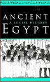 Ancient Egypt : A Social History, Trigger, Bruce G. and Kemp, B. J., 0521240808