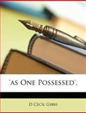 'As One Possessed', D. Cecil Gibbs, 1147780803