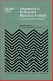 Innovations in Multivariate Statistical Analysis : A Festschrift for Heinz Neudecker, , 1461370809