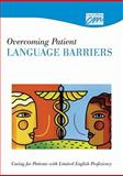 Overcoming Patient Language Barriers: Caring for Patients with Limited English Proficiency (DVD), Concept Media, 1602320802