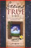 Seeing True, Ronald Chapman, 1886940800