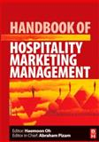 Handbook of Hospitality Marketing Management, Oh, Haemoon, 0080450806