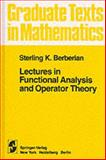 Lectures in Functional Analysis and Operator Theory, Berberian, S. K., 0387900802