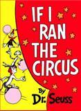 If I Ran the Circus, Dr. Seuss, 0394900804