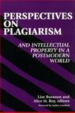 Perspectives on Plagiarism and Intellectual Property in a Postmodern World, , 079144080X