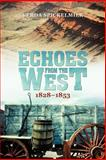 Echoes from the West, Verda Spickelmier, 1462040802