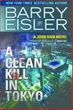 A Clean Kill in Tokyo, Barry Eisler, 1477820809