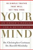 Your Mind, Christopher Cortman and Harold E. Shinitzky, 1601630808