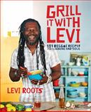 Grill It with Levi, Levi Roots, 0091950805