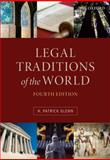Legal Traditions of the World : Sustainable Diversity in Law, Glenn, H. Patrick, 0199580804
