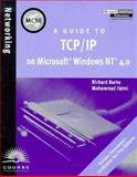 A Guide to TCP-IP, Burke, Richard, 0760050805