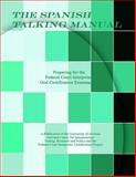 The Spanish Talking Manual : Preparing for the Federal Court Interpreter Oral Certification Examination, Duenas Gonzalez, Roseann, 098304080X