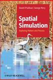 Spatial Simulation, David O'Sullivan and George L. W. Perry, 1119970806