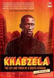 Khabzela : The Life and Times of a South African, McGregor, Liz, 1770090800