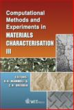 Computational Methods and Experiments in Materials Characterisation III, A. A. Mammoli, C. A. Brebbia, 1845640802