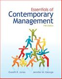 Essentials of Contemporary Management with Connect Plus, Jones, Gareth and George, Jennifer, 0077630807