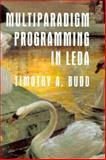 Multiparadigm Programming in LEDA, Budd, Timothy A., 0201820803