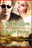 Cryptic Clues and Crazy People, Malynda McCarrick, 1478270802