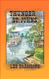 Thunder on the St. Johns, Lee Gramling, 1561640808
