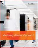 Mastering VMware vSphere 5, Scott Lowe, 0470890800