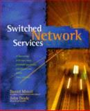 Network Layer Switched Services, Minoli, Daniel and Schmidt, Andrew, 0471190802