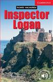 Inspector Logan, Level 1, Richard MacAndrew, 0521750806