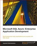 Microsoft SQL Azure Enterprise Application Development, Krishnaswamy, Jayaram, 1849680809