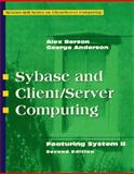 Sybase and Client-Server Computing : Featuring System II, Berson, Alex and Anderson, George, 0070060800
