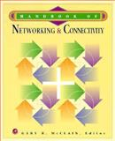 The Handbook of Networking and Connectivity, , 0124820808