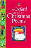 The Oxford Book of Christmas Poems, , 0192760807