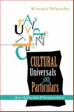Cultural Universals and Particulars : An African Perspective, Wiredu, Kwasi, 0253210801