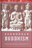 Gandharan Buddhism : Archaeology, Art, and Texts, Brancaccio, Pia, 0774810807