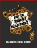 Rouleur Centenary Tour de France, Rouleur, 1472900804