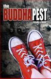 The BuddhaPest, Trudy Chun, 1475110804