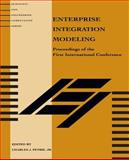 Enterprise Integration Modeling : Proceedings of the First International Conference, , 0262660806