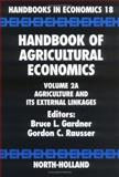 Handbook of Agricultural Economics Vol. 2A : Agriculture and Its External Linkages, , 044451080X