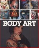 Body Art, Bizarre Magazine Staff, 0857680803